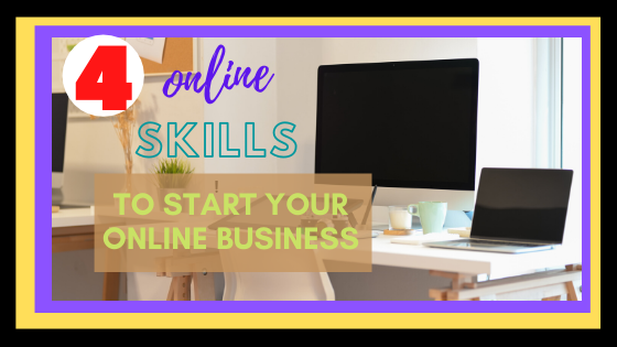 You are currently viewing ONLINE SKILLS:4 ONLINE SKILLS TO START YOUR ONLINE BUSINESS